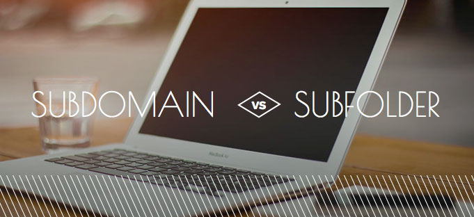 Subdomain Vs Subfolder