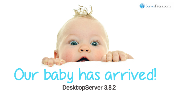 DesktopServer 3.8.2 Is Here!
