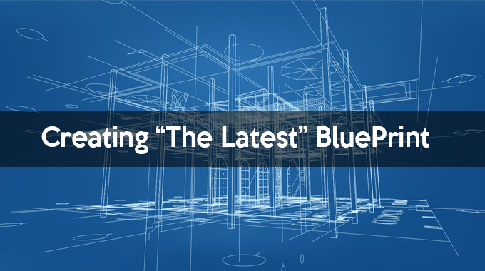 Creating Latest Blueprint