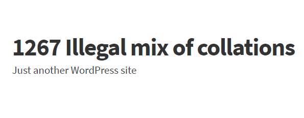 Fixing The 1267 Illegal Mix Of Collations Error