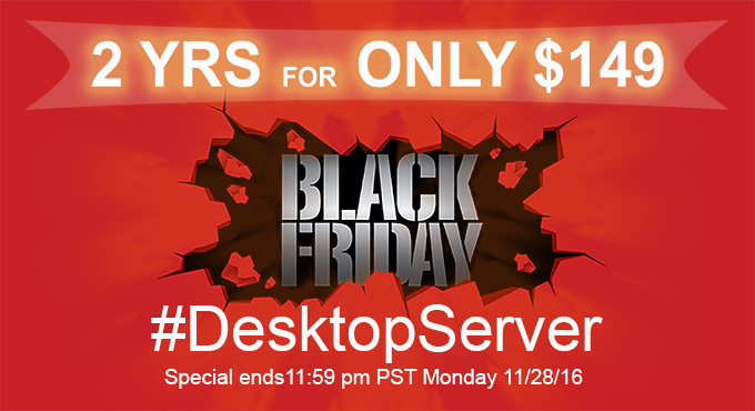Desktopserver 2016 Black Friday Cyber Monday Sale
